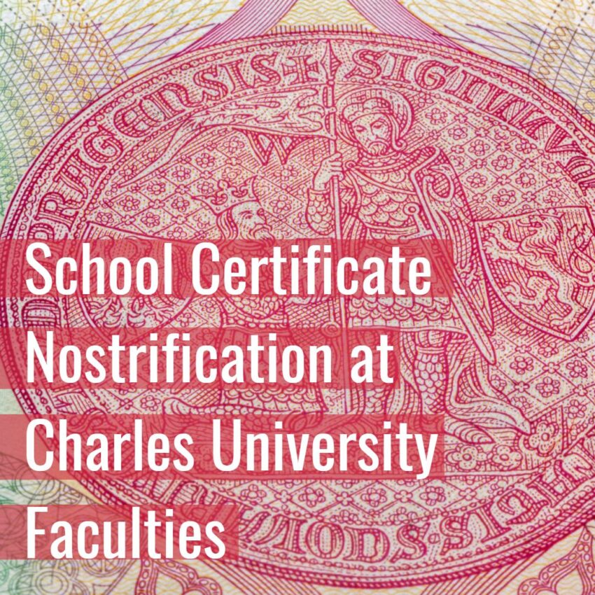 School Certificate Nostrification at Charles University Faculties